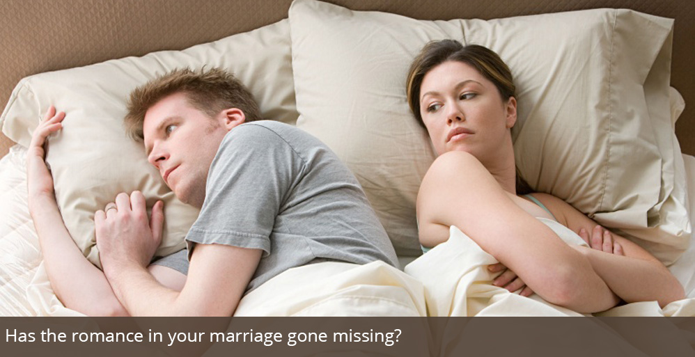 Has the romance in your marriage gone missing